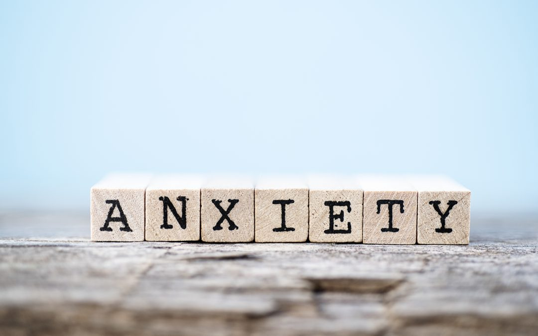 A Message to Our Patients About Anxiety